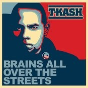 Brains All Over The Streets Songs