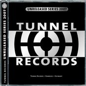 Tunnel Records - Unreleased Series 2007 Songs