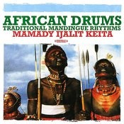 African Drums: Traditional Mandingue Rhythms (Digitally Remastered) Songs