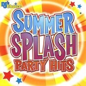 Summer Splash Party Hits Songs