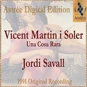 Vicent Martin I Soler: Una Cosa Rara Songs