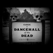 Dancehall Of The Dead Ep Songs