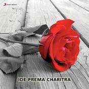 Ide Prema Charitra (Original Motion Picture Soundtrack) Songs