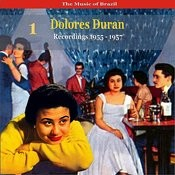 The Music Of Brazil: Dolores Duran - Recordings 1955 - 1957 Songs