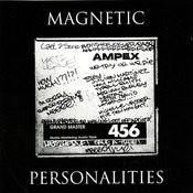 Magnetic Personalities Songs