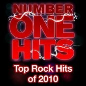 Number One Hits: Top Rock Of 2010 Songs