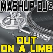 Out On A Limb (Remix Tools For Mash-Ups) Songs
