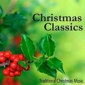 Christmas Classics - Traditional Christmas Music Songs