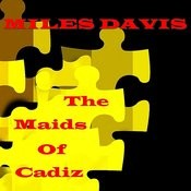 The Maids Of Cadiz Songs