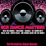 80's Dance Masters Songs