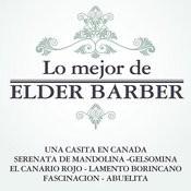 Lo Mejor De Elder Barber Songs