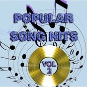 Popular Song Hits Vol 2 Songs
