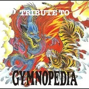 Tribute To Gymnopedia Songs