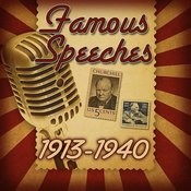 Famous Speeches: 1913-1940 Songs