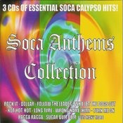 Soca Anthems Collection Songs