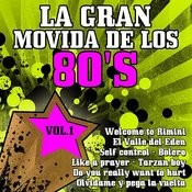 La Gran Movida De Los 80's Vol 1 Songs