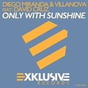 Only With Sunshine (Feat. David Cruz) Songs