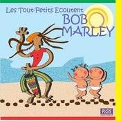 Les Tout - Petits Ecoutent Bob Marley Songs