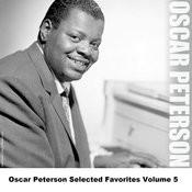 Oscar Peterson Selected Favorites, Vol. 5 Songs