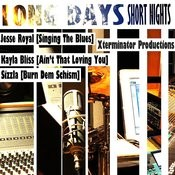Xterminator Production's Long Days Short Nights Songs