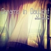 Dreams In Daylight Songs