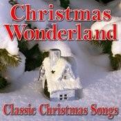 Christmas Wonderland (Classic Christmas Songs) Songs
