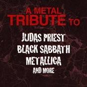 A Metal Tribute To Judas Priest, Black Sabbath, Metallica And More Songs
