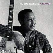 Muddy Waters At Newport Songs