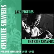 Jazz Figures / Charlie Shavers (1938-1941) Songs