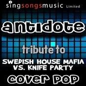 Antidote (Tribute To Swedish House Mafia Vs. Knife Party) Songs