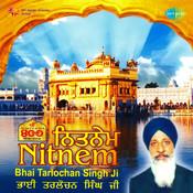 Nitnem - Bhai Tarlochan Singh Songs