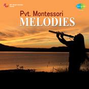 Montessori Melodies Songs