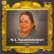 M L Vasanthakumari - Live At Madras Music Festival Of 1983 Songs