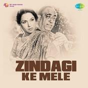 Zindagi Ka Mela Songs