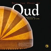 Forty Two Pieces For Oud - Collection One: Passion Of Life - Maestro Nariman`s Works Songs