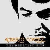 Alberto Cortez - The Greatest Hits Songs