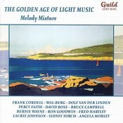 The Golden Age Of Light Music: Melody Mixture Songs