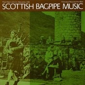 Scottish Bagpipe Music Songs