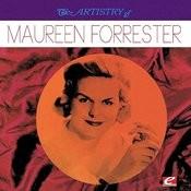 The Artistry Of Maureen Forrester (Digitally Remastered) Songs