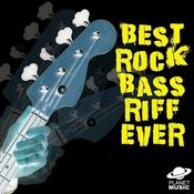 Best Rock Bass Riff Ever Songs