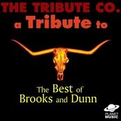 A Tribute To The Best Of Brooks And Dunn Songs
