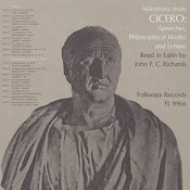 Selections From Cicero - Speeches, Philosophical Works & Letters: Read In Latin By John F.C. Richards Songs