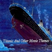 Titanic And Other Movie Themes Songs