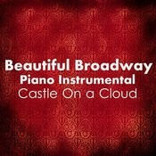 Beautiful Broadway Piano: Castle On A Cloud Songs