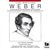 Carl Maria Von Weber: Chamber Music With Clarinet (Grand Duo Concertant, Op. 48, J. 204 - Variations On A Theme From Silvana, Op. 33, J. 128 - Clarinet Quintet, Op. 34, J. 182) Songs
