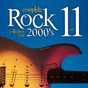 Complete Rock Collection Of The 2000's, Vol. 11 Songs