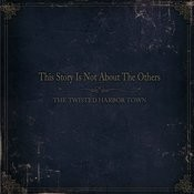 This Story Is Not About The Others - Single Songs