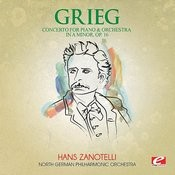 Grieg: Concerto For Piano And Orchestra In A Minor, Op. 16 (Digitally Remastered) Songs
