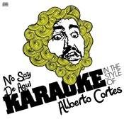 No Soy De Aqui (In The Style Of Alberto Cortes) [Karaoke Version] Song