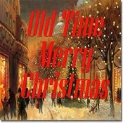 Old Time Merry Christmas Songs